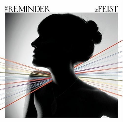 Feist - The Reminder · The Shins - Wincing the Night Away